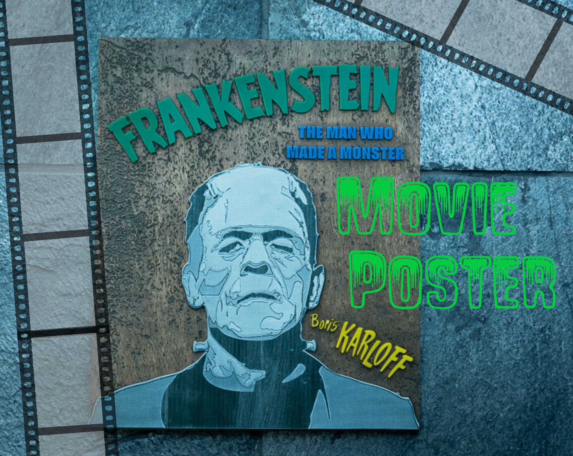 Laser cut frankenstein Movie poster.jpg