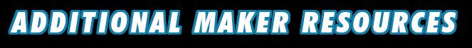 MAKER RESOURCES-2